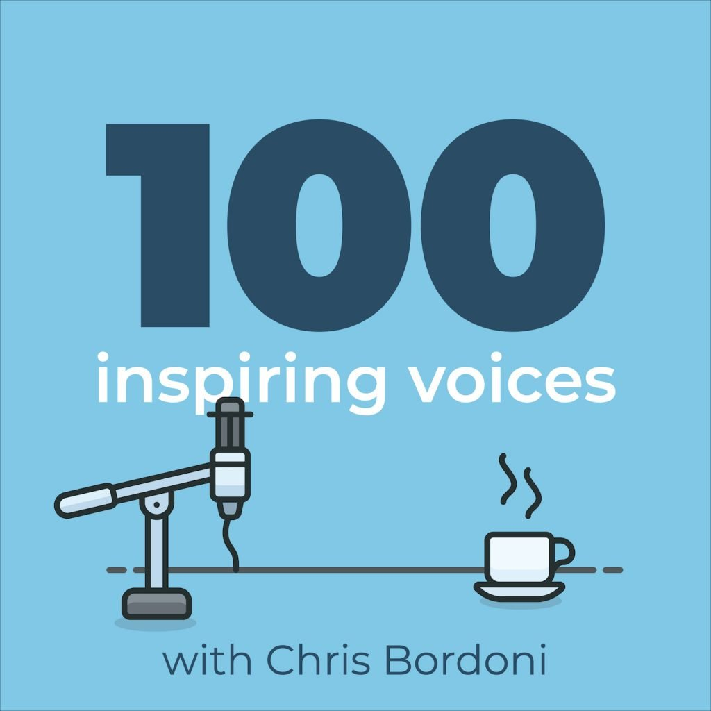 100 Inspiring Voices with Chris Bordoni | Cover art