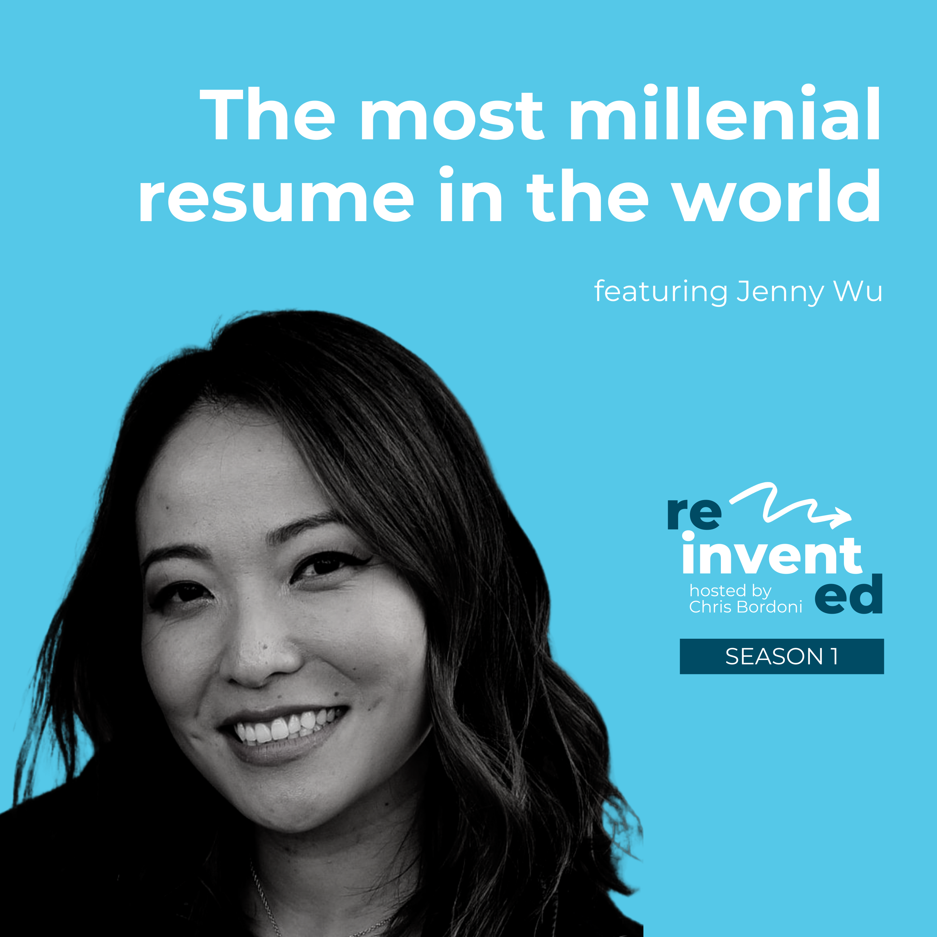 Reinvented   Season 1   Jenny Wu   The most millennial resume in the world