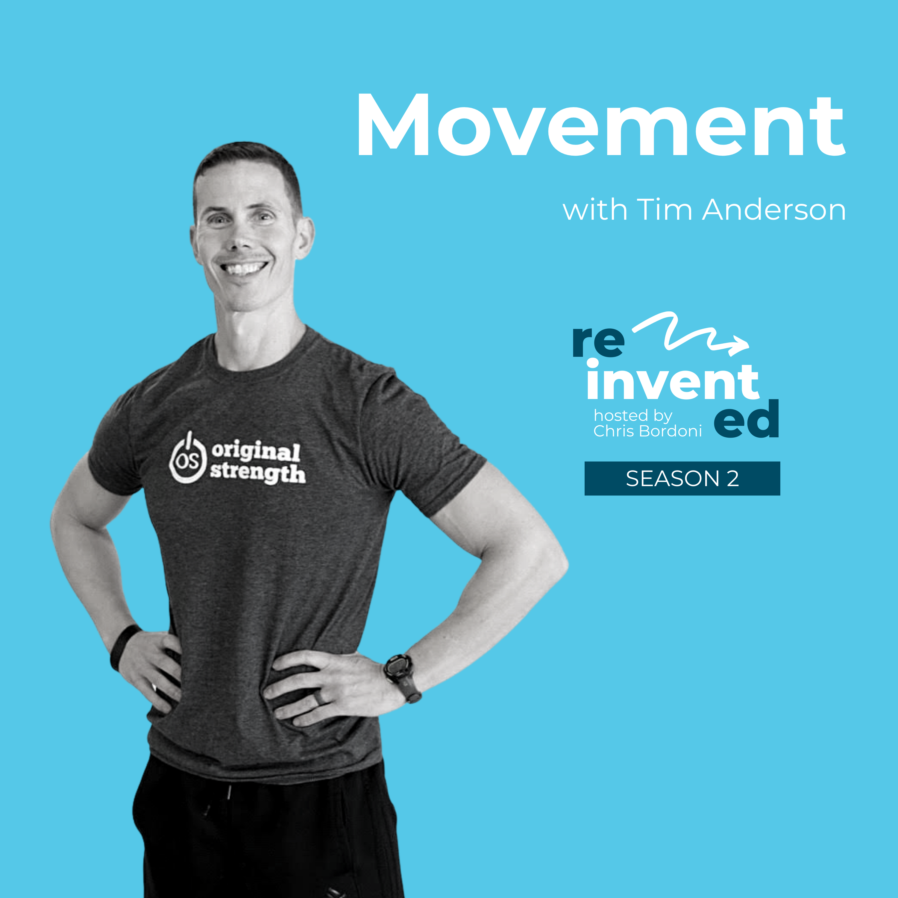 Reinvented   S2   Tim Anderson   Movement